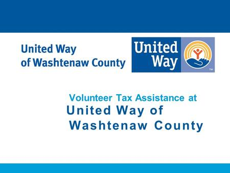 Volunteer Tax Assistance at United Way of Washtenaw County.