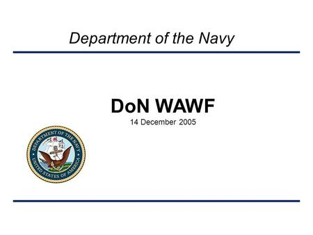 Department of the Navy DoN WAWF 14 December 2005.