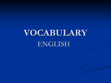 VOCABULARY ENGLISH. COLORS GREENPINCKREDBLUEPURPLEORANGEBLACK.