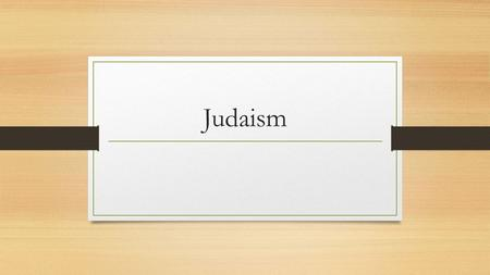 Judaism. Belief in One God Jews believe in One God this is called monotheism. It is the oldest monotheistic religion still practiced today. The belief.