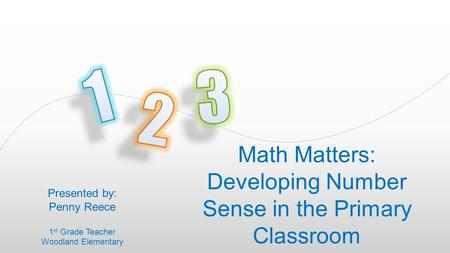 The animation is already done for you; just copy and paste the slide into your existing presentation. Math Matters: Developing Number Sense in the Primary.