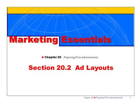 Marketing Essentials Section 20.2 Ad Layouts