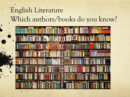English Literature Which authors/books do you know?