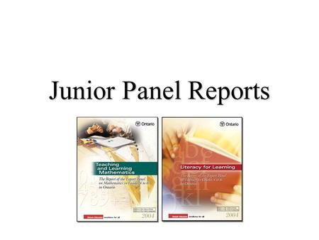 Junior Panel Reports. What do we want students to know and be able to do? Question 1.
