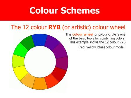 The 12 colour RYB (or artistic) colour wheel