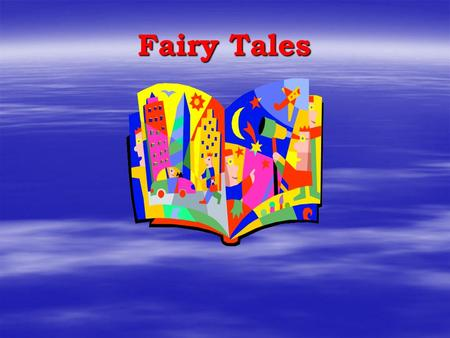 Fairy Tales Objectives  Students will be able to compare & contrast characteristics of fairy tales using Little Red Riding Hood and Lon Po Po.