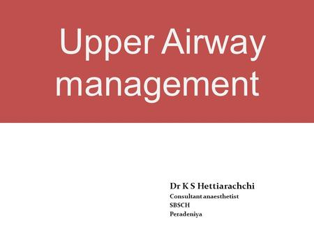 Upper Airway management