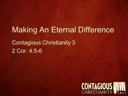 Making An Eternal Difference