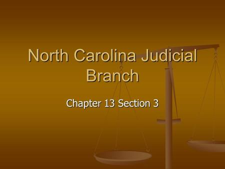 North Carolina Judicial Branch Chapter 13 Section 3.
