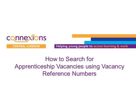 How to Search for Apprenticeship Vacancies using Vacancy Reference Numbers.