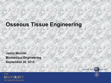 Osseous Tissue Engineering