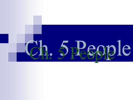 Ch. 5 People.