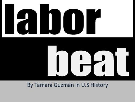 By Tamara Guzman in U.S History. In the late 1800's, corruption began to grew in American worker. Their concerns became worse.