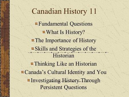 history study questions History (from greek ἱστορία, historia, meaning inquiry, knowledge acquired by investigation) is the study of the past as it is described in written documents.
