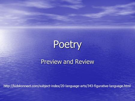 Poetry Preview and Review