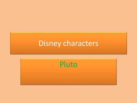Disney characters Pluto. Pluto, also called Pluto the Pup, is a cartoon character created in 1930 by Walt Disney Productions. He is a golden-colored,