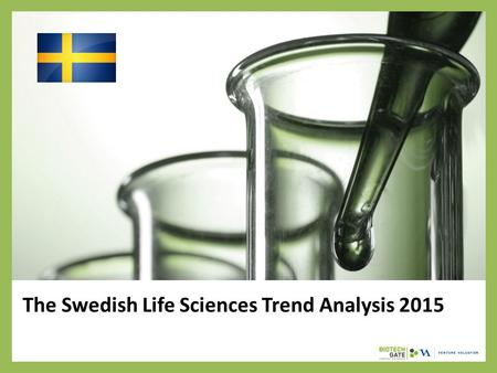 The Swedish Life Sciences Trend Analysis 2015. About Us The following statistical information has been obtained from Biotechgate. Biotechgate is a global,