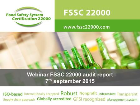 Webinar FSSC 22000 audit report 7 th september 2015.