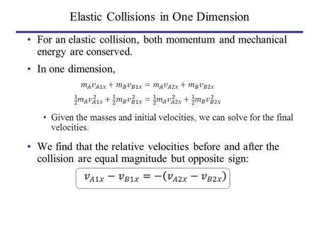 Elastic Collisions in One Dimension. Collision Example #2.