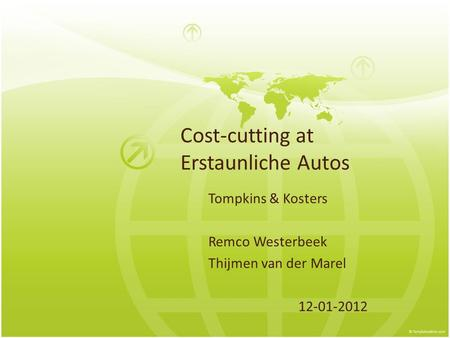 Cost-cutting at Erstaunliche Autos