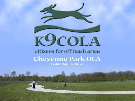 Park History In 2000, the City of Cedar Rapids Parks Department brought together a group of citizens interested in off leash areas. K9COLA was founded.