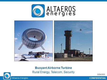 Buoyant Airborne Turbine Rural Energy, Telecom, Security