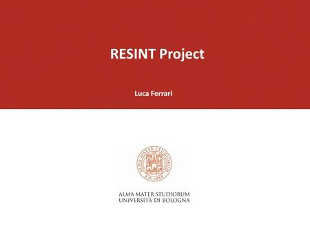 RESINT Project Luca Ferrari. The analysis of contemporary literature in the field of education and ICT: The study/reflection of school practices are still.