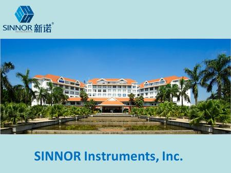 SINNOR Instruments, Inc.. Company profile Found in 2007, and located in Shenzhen, China. Sinnor is specialized manufacturer of multi- parameter patient.