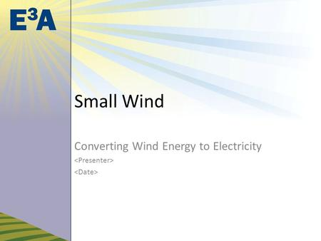 Small Wind Converting Wind Energy to Electricity.