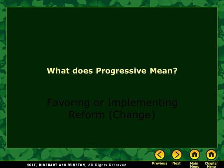 What does Progressive Mean? Favoring or Implementing Reform (Change)