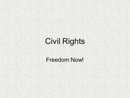Civil Rights Freedom Now!. Sit-Ins Success of Bus boycott & influence of non- violent resistance inspired sit-ins 1 st sit-in was Feb. 1960 in Greensboro,