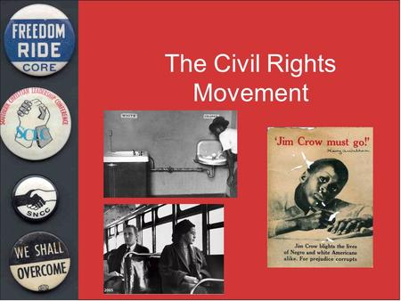 "The Civil Rights Movement. ""We must use the weapon of love. We must realize so many people are taught to hate us that they are not totally responsible."