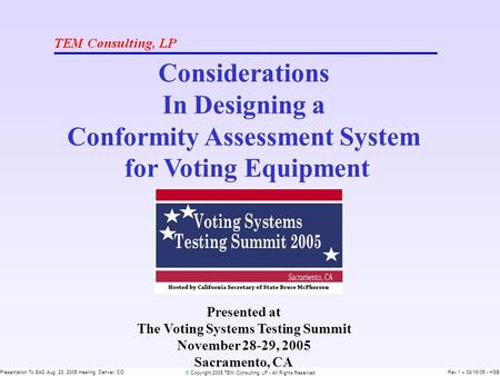 © Copyright 2005 TEM Consulting, LP - All Rights Reserved Presentation To EAC Aug. 23, 2005 Hearing, Denver, CORev 1 – 08/16/05 - HSB Considerations In.