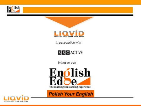 In association with brings to you Polish Your English.