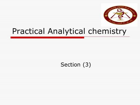 Practical Analytical chemistry Section (3). Choice of Acid- Base indicators: The Equivalence Point [Theoretical]  It is the point at which the added.