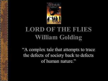 lord of the flies tracing the Transcript of lord of the flies prezi by oscar ramirez and samuel sanchez throughout the novel, the nature of the beast changes for the boys trace the boys' perception of the beast from chapter one through chapter 12.