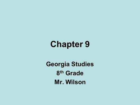 Chapter 9 Georgia Studies 8 th Grade Mr. Wilson. Growth and Prosperity In 1790 the United States holds its first census. Population of the United States.