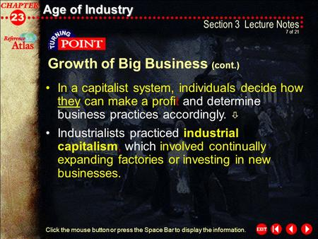 Age of Industry Section 3-7 Section 3 Lecture Notes 7 of 21 Click the mouse button or press the Space Bar to display the information. Industrialists practiced.