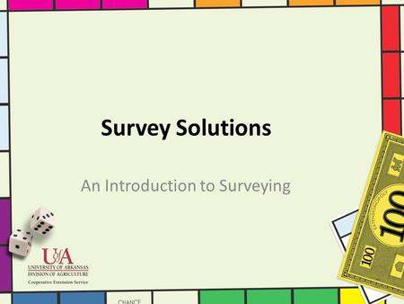 Survey Solutions An Introduction to Surveying. What Is a Survey? A survey is a series of questions asked of a group of people in order to gain information.