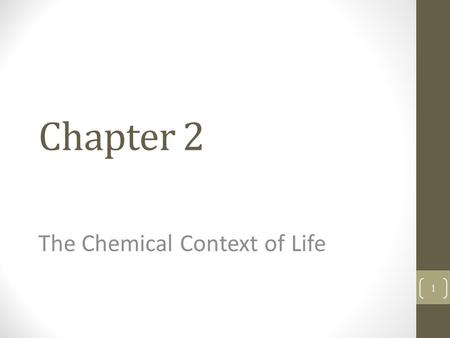 Chapter 2 The Chemical Context of Life 1. Ants & the Duroia Trees Ants use formic acid to prevent other plants from growing so that the Duroia trees can.