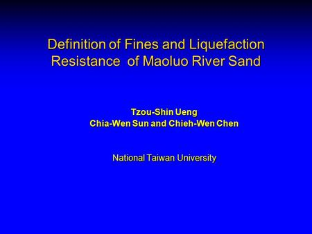 Definition of Fines and Liquefaction Resistance of Maoluo River Sand