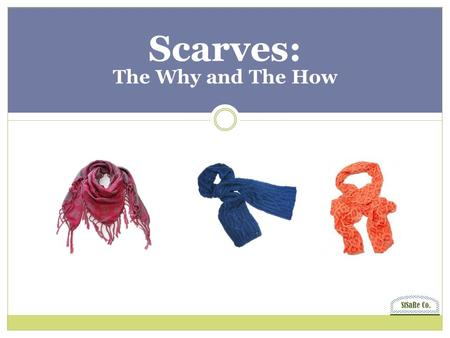 Scarves: The Why and The How StSaRe Co.. So you can look as good as this… Why Wear a Scarf? images.google.com.