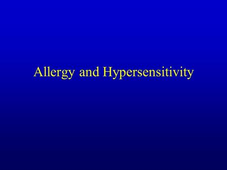 Allergy and Hypersensitivity. Type I hypersensitivity: anaphylactic and atopic (Allergy) Allergens are small Ags, usually inocuous TH2 response intitiated.
