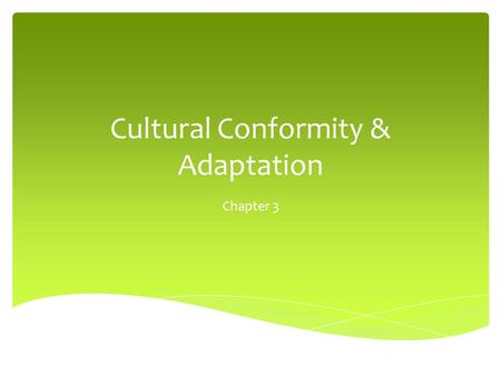 the effects of cultural assimilation conformity The effects of acculturation and attitudes toward inter  acculturation and attitudes toward inter-group relations  of the effects of cultural assimilation and.