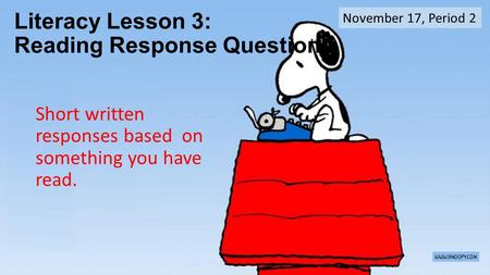 Literacy Lesson 3: Reading Response Questions
