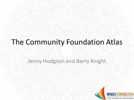 The Community Foundation Atlas Jenny Hodgson and Barry Knight.