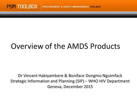 Overview of the AMDS Products