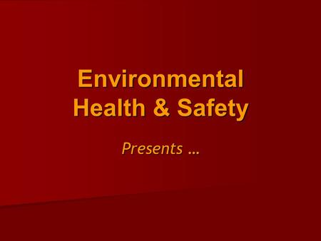 Environmental Health & Safety Presents …. BACK SAFETY Or … How to prevent a lifetime of back problems.