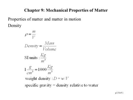 Chapter 9: Mechanical Properties of Matter