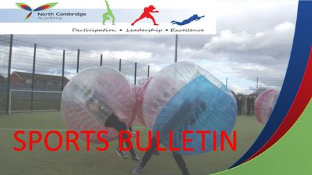 SPORTS BULLETIN. Levi Baxter – Participation Ethan Davies - Excellence Angel Glen – Participation Jaromir Waleszczynski – Excellence Sophie Scotter –